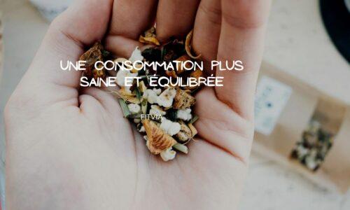 Consommer les produits Fittea pour une excellente santé